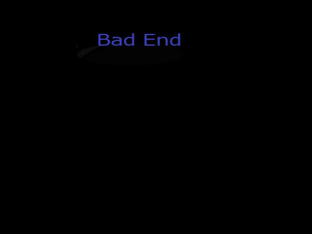 ゲームデーター bad end