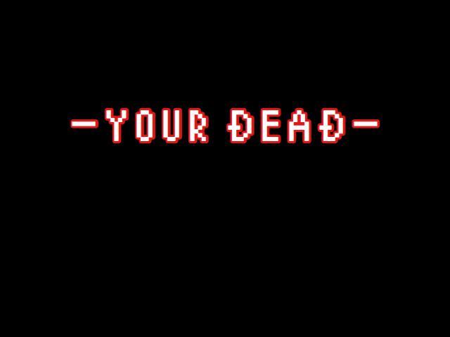 あなたは死にました。
